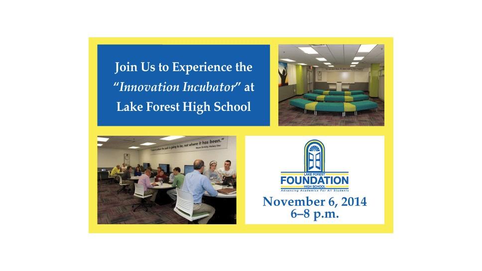 LFHS' Incubator Open House