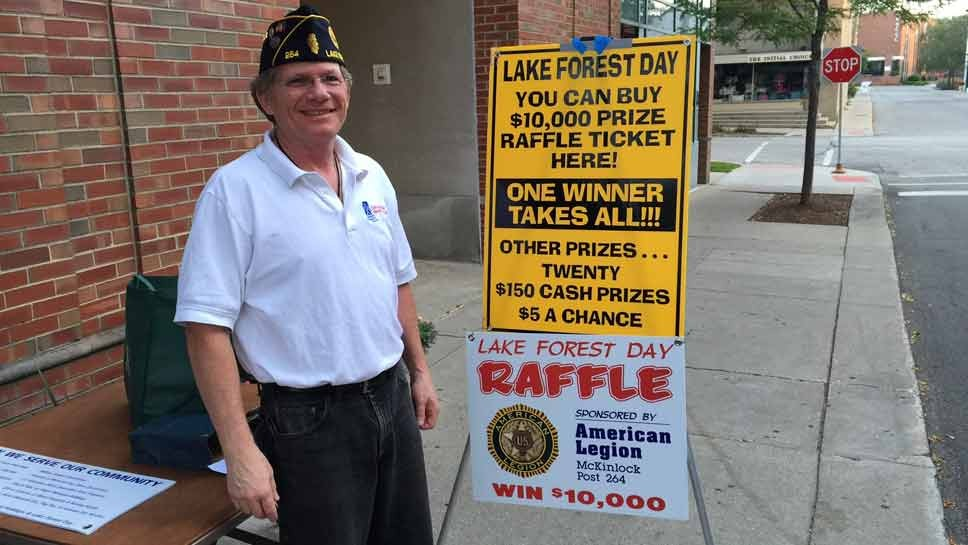 Members of Lake Forest American Legion Post 264 are selling raffle tickets