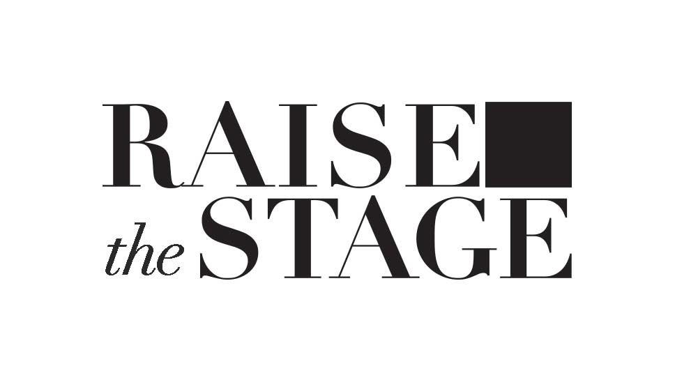 NT's 'Raise The Stage' Raises …