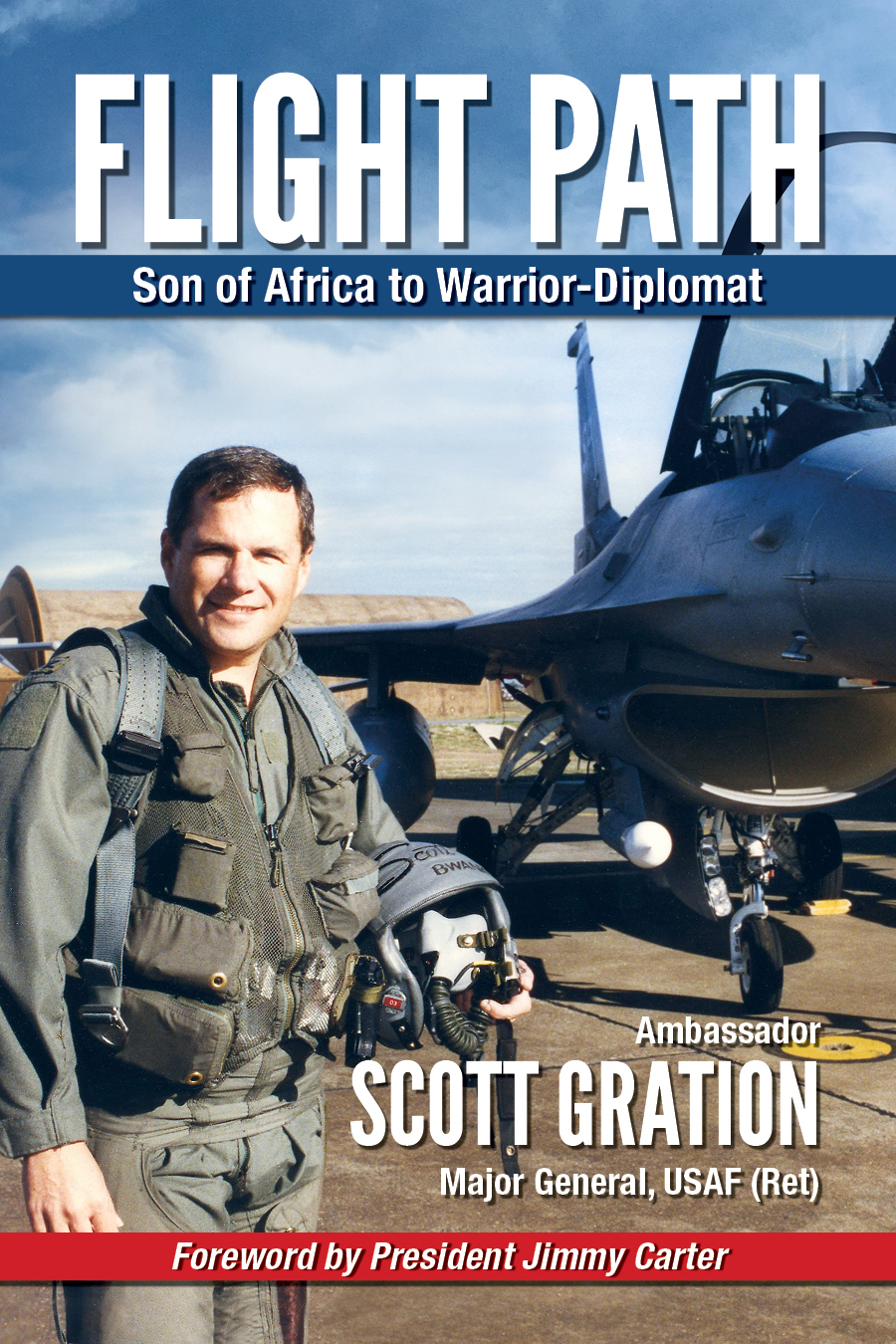 "The cover of ""Flight Path Son of Africa to Warrior-Diplomat. Image courtesy of SCott Gration."