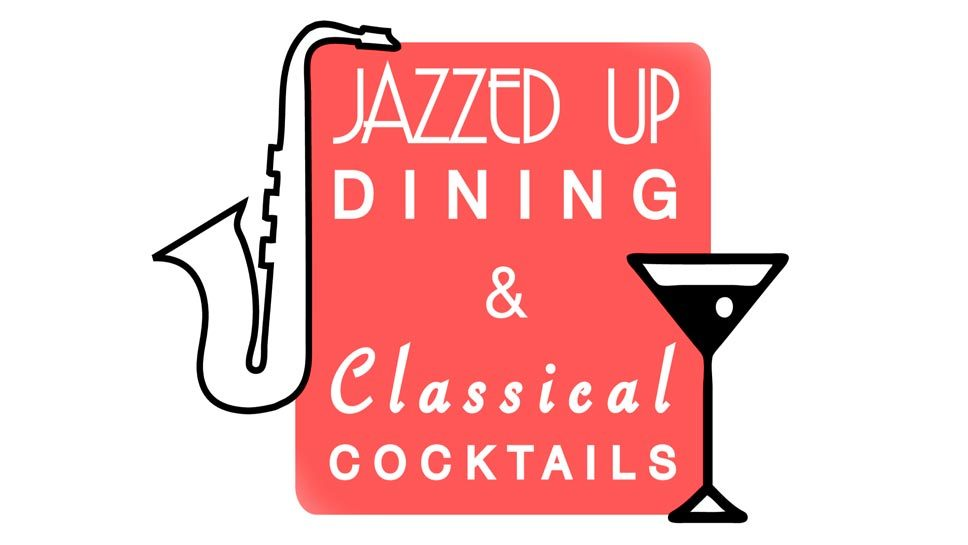 Event: 'Jazzed Up Dining'